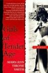 Girls of Tender Age: A Memoir - Mary-Ann Tirone Smith