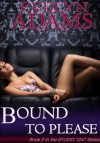 Bound to Please (Studio 1247) - Evelyn Adams