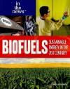 Biofuels: Sustainable Energy in the 21st Century - Paula Johanson