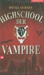 Highschool Der Vampire - Douglas Rees, Gudrun Likar