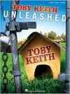Toby Keith - Unleashed - Irving