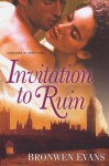 Invitation to Ruin - Bronwen Evans