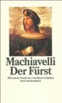 Der Fürst - Niccolò Machiavelli, Friedrich von Oppeln-Bronikowski