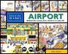 Airport: Explore the Building Room by Room - John Malam, David Cuzik