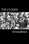 The Clouds - Aristophanes, Alex Struik, William James Hickie