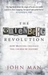The Gutenberg Revolution - John Man