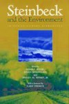 Steinbeck and the Environment: Interdisciplinary Approaches - Susan F. Beegel, Susan Shillinglaw, Wesley N. Tiffney