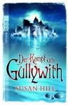 Der Kampf Um Gullywith - Susan Hill, Leonard Thamm