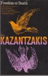 Freedom or Death - Nikos Kazantzakis