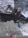 Senza cuore - Sabrina Rizzo
