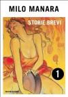 Storie brevi (1) (Oscar bestsellers) (Italian Edition) - Milo Manara