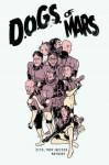 D.O.G.S. of Mars - Johnny Zito, Tony Trov, Christian Weiser, Paul Maybury