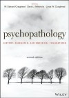 Psychopathology: History, Diagnosis, and Empirical Foundations - W. Edward Craighead, David J. Miklowitz, Linda W. Craighead