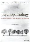 Psychopathology: History, Diagnosis, and Empirical Foundations - W. Edward Craighead, David J. Miklowitz, Linda W. Craighead
