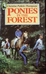 Ponies in the Forest - Christine Pullein-Thompson