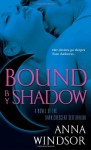 Bound by Shadow - Anna Windsor
