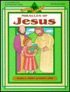 Miracles of Jesus Activity and Coloring Book - Standard Publishing, Susan L. Lingo, Melissa C. Downey