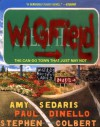 Wigfield : The Can-Do Town That Just May Not - Amy Sedaris, Stephen Colbert, Paul Dinello