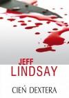Cień Dextera - Jeff Lindsay