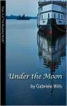 Under the Moon - Gabriele Wills