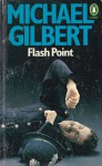 Flash Point - Michael Gilbert