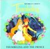 Thumbelina & Prince (Don Bluth's Thumbelina) - Gail Herman