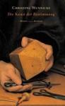 Die Kunst Der Bestimmung: Roman - Christine Wunnicke