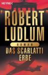 Das Scarlatti - Erbe. - Robert Ludlum