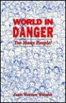 World In Danger: Too Many People! - Jane Werner Watson