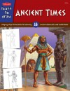 Ancient Times: Step-by- step instructions for 18 ancient characters and civilizations - Bob Berry