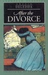 After the Divorce - Grazia Deledda, Susan Deledda, Susan Ashe