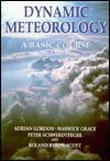 Dynamic Meteorology: A Basic Course - Adrian H. Gordon