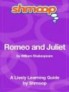 Romeo and Juliet: Shmoop Study Guide - Shmoop