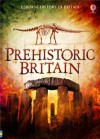 Prehistoric Britain - Alex Frith, Rachel Firth, Struan Reid, Abigail Wheatley