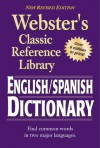 Webster's English-Spanish Dictionary, Grades 6 - 12: Classic Reference Library - American Education Publishing, American Education Publishing