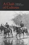 Clash of Cultures: Fort Bowie and the Chiricahua Apaches - Robert M. Utley
