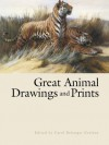 Great Animal Drawings and Prints (Dover Fine Art, History of Art) - Carol Belanger Grafton