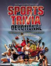 Sports Trivia Devotional: Inspiration for Kids from Sports and Scripture - David R. Veerman, Dana Niesluchowski