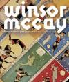 Winsor McCay: His Life and Art - John Canemaker, Maurice Sendak