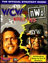 WCW vs. nWo World Tour: The Official Strategy Guide - Brian Boyle
