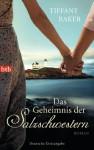 Das Geheimnis der Salzschwestern: Roman (German Edition) - Tiffany Baker, Sonja Hagemann