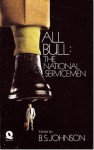 All Bull: The National Servicemen - B.S. Johnson