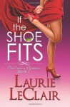 If the Shoe Fits (Once Upon a Romance, #1) - Laurie LeClair
