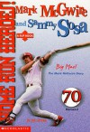 Home Run Heroes!: Mark McGwire and Sammy Sosa - Joseph Layden, Joe Layden