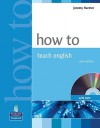 How To Teach English (with DVD) - Jeremy Harmer