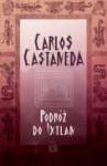Podróż do Ixtlan - Carlos Castaneda