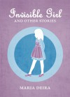 Invisible Girl and Other Stories - Maria Deira
