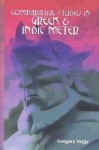 Comparative Studies in Greek and Indic Meter - Gregory Nagy