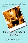 Boomerang Living - Barbara Smith