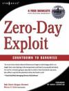 Zero-Day Exploit: : Countdown to Darkness - Rob Shein, Marcus Sachs